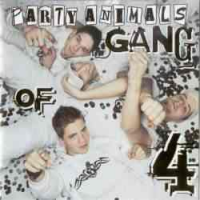 Party Animals - Gang Of 4