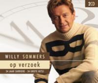 Willy Sommers - Op Verzoek-34 Jaar Carriere