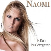 Naomi - Ik kan jou vergeten