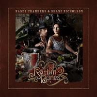 Kasey Chambers - Rattlin' Bones (with Shane Nicholson)
