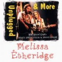 Melissa Etheridge - Unplugged & More