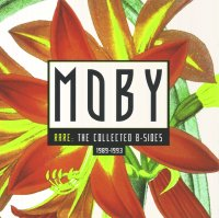 Moby - Rare: The Collected B-Sides 1989–1993