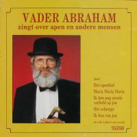 Vader Abraham - Vader Abraham Zingt Over Apen En Andere Mensen