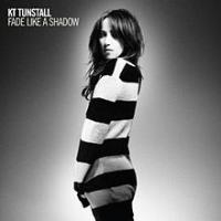 KT Tunstall - Fade Like A Shadow (US)