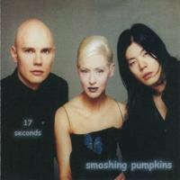 The Smashing Pumpkins - 17 seconds