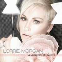 Lorrie Morgan - A Moment In Time