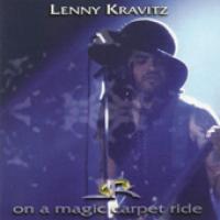 Lenny Kravitz - On A Magic Carpet Ride