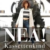 NEA! - Kassettenkind