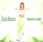 La Luna - Here I Am