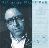 Elmore D - Saturday Night Rub