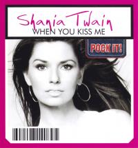 Shania Twain - When You Kiss Me (Pock-It!) (Germany)