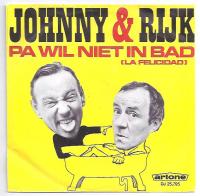 Johnny & Rijk - Pa wil niet in bad
