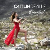Caitlin De Ville - Ricochet