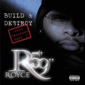 Royce Da 5′9″ - Build & Destroy