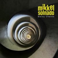 Mikkel Solnado - Daisy Chains