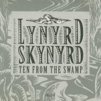 Lynyrd Skynyrd - Ten From The Swamp