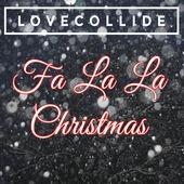 LoveCollide - Fa La La Christmas (EP)