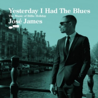 José James - Yesterday I Had the Blues (2015)
