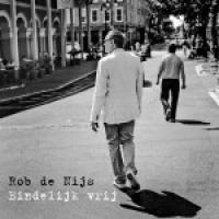 Rob De Nijs - Eindelijk vrij