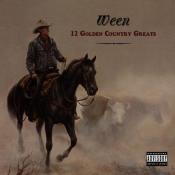 Ween - 12 Golden Country Greats