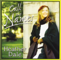 Heather Dale - Call The Names (2012)