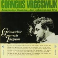 Cornelis Vreeswijk - Grimascher och telegram