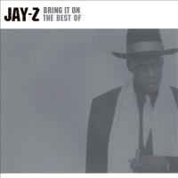 Jay-Z - Bring It On - Best Of Jay-Z
