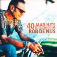 Rob De Nijs - 40 Jaar Hits