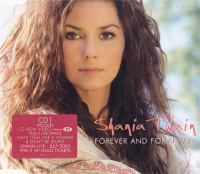 Shania Twain - Forever And For Always CD1 (UK)