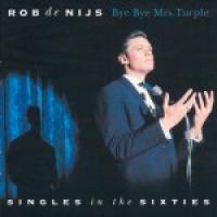 Rob De Nijs - Bye Bye Mrs. Turple