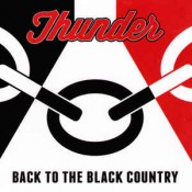 Thunder - Back To The Black Country
