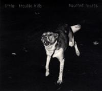 Little Trouble Kids - Haunted hearts