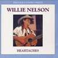 Willie Nelson - Heartaches
