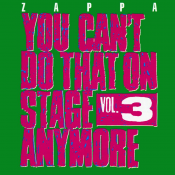 Frank Zappa - You Can't Do That on Stage Anymore, Vol. 3