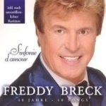 Freddy Breck - Sinfonie d'amour - 40 Jahre - 40 Songs