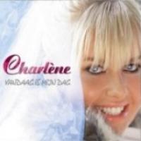 Charlene - Vandaag is mijn dag