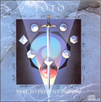 Toto - Past To Present 1977 - 1990