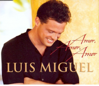 Luis Miguel - Amor Amor Amor