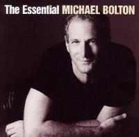 Michael Bolton - The Essential