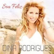 Dina Rodrigues - Sou feliz