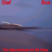 Stef Bos - Van Mpumalanga tot Die Kaap