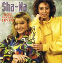 Sha-Na - hou van het leven
