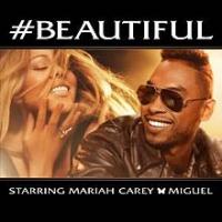Mariah Carey - #Beautiful (with Miguel)
