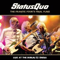 Status Quo - The Frantic Four's Final Fling - Live At Dublin O² Arena