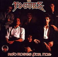 The Pogues - Red Roses For Me (remastered + Expanded)