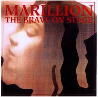 Marillion - The Brave On Stage