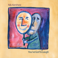 Nik Kershaw - You've Got To Laugh