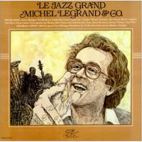 Michel Legrand - Le Jazz Grand