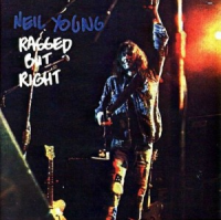Neil Young - Ragged But Right