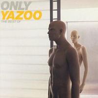 Yazoo - Only Yazoo